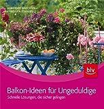 Balkon-Ideen für Ungeduldige: Schnelle Lösungen, die sicher gelingen