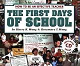 The First Days Of School: How To Be An Effective Teacher (0962936065) by Harry K. Wong