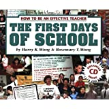 The First Days Of School: How To Be An Effective Teacher ~ Harry K. Wong