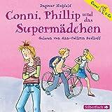 Conni, Phillip und das Supermädchen: 2 CDs (Conni & Co, Band 7)