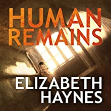 Human Remains Audiobook by Elizabeth Haynes Narrated by Karen Cass