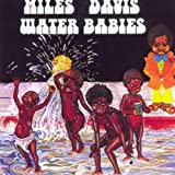Water Babies by Miles Davis (0100-01-01)