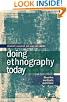 Doing Ethnography Today: Theories, Me...