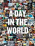 img - for A Day in The World book / textbook / text book