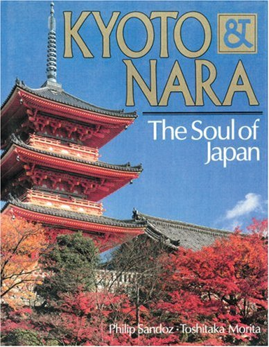 Kyoto & Nara: The Soul of Japan