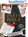 The Party Bible: The Good Book for Gr...