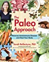 The Paleo Approach: Reverse Autoimmun…