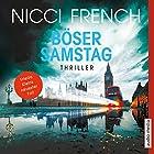 Böser Samstag (Frieda Klein 6) Hörbuch von Nicci French Gesprochen von: Nicole Engeln
