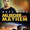 Murder and Mayhem Audiobook by Rhys Ford Narrated by Greg Tremblay