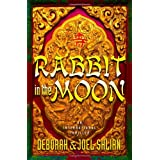 Rabbit in the Moon ~ Deborah M. Shlian