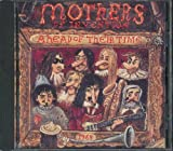 Ahead of Their Time by Frank Zappa (1993-03-23)