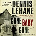 Gone, Baby, Gone: A Novel (       UNABRIDGED) by Dennis Lehane Narrated by Jonathan Davis