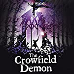 The Crowfield Demon | Pat Walsh