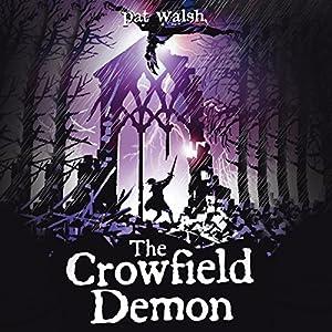 The Crowfield Demon Audiobook