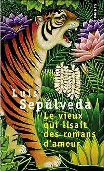 Le Vieux Qui Lisait by Sepulveda, Luis (1998) Paperback: Amazon.com
