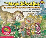 img - for By Joanna Cole The Magic School Bus In The Time Of The Dinosaurs (Turtleback School & Library Binding Edition) (Mag [School & Library Binding] book / textbook / text book