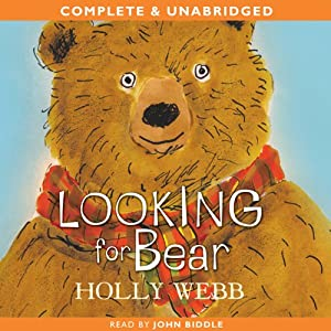 Looking for Bear | [Holly Webb]