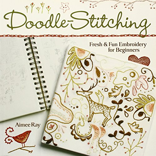 Doodle-stitching: Fresh and Fun Embroidery for Beginners