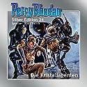 Die Kristallagenten (Perry Rhodan Silber Edition 34) Audiobook by K. H. Scheer, Wliliam Voltz, H. G. Ewers Narrated by Josef Tratnik