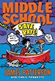Middle School: Save Rafe! (Middle School series)