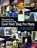 Robert Correll Photo Restoration and Retouching with Corel Paint Shop Pro