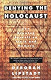 Denying the Holocaust (0452272742) by Lipstadt, Deborah E.