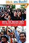 Until the Rulers Obey: Voices from La...