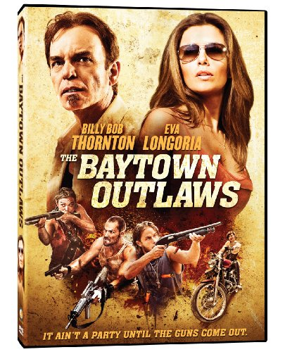 The Baytown Outlaws (Widescreen, AC-3, Dolby, Digital Theater System)