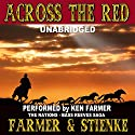 Across the Red: The Nations, Book 4 Audiobook by Ken Farmer, Buck Stienke Narrated by Ken Farmer