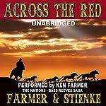 Across the Red: The Nations, Book 4 | Ken Farmer,Buck Stienke