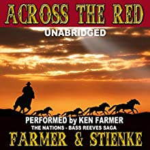 Across the Red: The Nations, Book 4 (       UNABRIDGED) by Ken Farmer, Buck Stienke Narrated by Ken Farmer