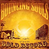 The Gold Record Bouncing Souls