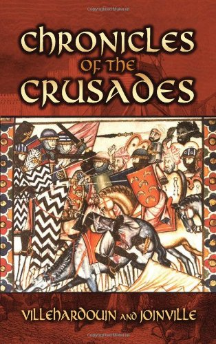 Chronicles of the Crusades (Dover Military History, Weapons, Armor)