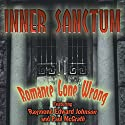Inner Sanctum: Romance Gone Wrong  by Milton Lewis, John Roeburt, Robert Sloane, Robert Newman, Harry Ingram, Gail Ingram, Sigmund Miller Narrated by Raymond Edward Johnson, Paul McGrath