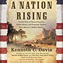 A Nation Rising Audiobook by Kenneth C. Davis Narrated by Robertson Dean