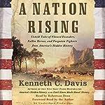A Nation Rising | Kenneth C. Davis