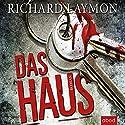 Das Haus Hörbuch von Richard Laymon Gesprochen von: Stefan Lehnen