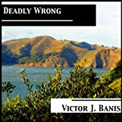 Deadly Wrong | [Victor J. Banis]