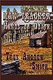Man Tracker: Hands of Death (A Short Story)