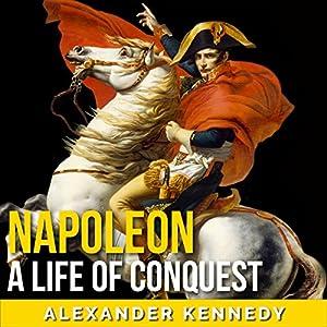 Napoleon Hörbuch von Alexander Kennedy Gesprochen von: Jim D Johnston