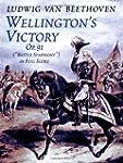 """Wellington's Victory, Op. 91, """"Battle..."""