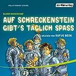 Auf Schreckenstein gibt's täglich Spass (Burg Schreckenstein 3) | Oliver Hassencamp