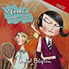 'Claudine at St Clare's' and 'Fifth Formers at St Clare's': St Clare's Series Hörbuch von Enid Blyton