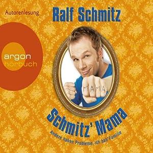 Schmitz' Mama Hörbuch