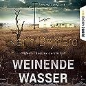Weinende Wasser (Inspector Beeslaar 1) Hörbuch von Karin Brynard Gesprochen von: Achim Buch