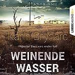 Weinende Wasser (Inspector Beeslaar 1)   Karin Brynard