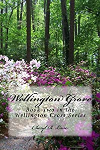 Wellington Grove by Cheryl R. Lane ebook deal