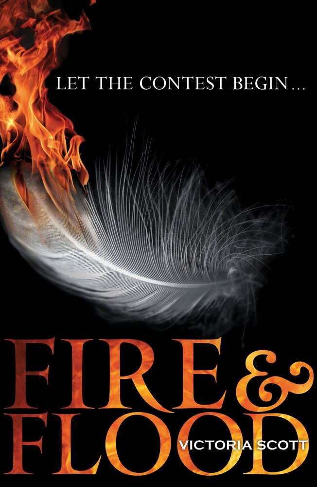 Fire & Flood (Fire and Flood, #1)