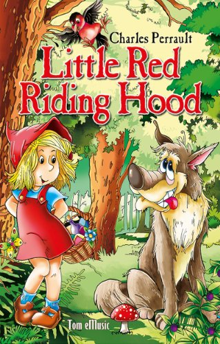 Charles Perrault - Little Red Riding Hood. Classic fairy tales for children (Fully illustrated)