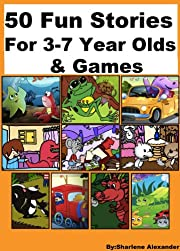 50 Fun Stories for 3-7 Year Olds & Games